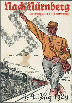 "Nazi propaganda poster, ""Nach Nürnberg"" (To Nuremberg) 1st-4th August, 1929."