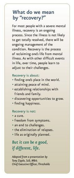 """Such extraordinarily clear and concise words about what """"recovery"""" from the challenges of mental illness entails. There is still so much misinformation in our global society and in our own backyards regarding the nature of mental illness. Mental Illness Recovery, Severe Mental Illness, Mental Health Recovery Quotes, Mental Illness Definition, Mental Illness Facts, Addiction Recovery Quotes, Ptsd Recovery, Codependency Recovery, Coaching"""