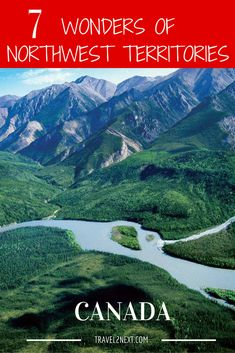 7 Wonders of North west Territories, Canada is a showcase of the best of the north including where to go, what to see and what to do. Northern Canada, Visit Canada, Canada Eh, Northwest Territories, We Are The World, Canada Travel, Where To Go, North West, Adventure Travel
