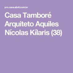 Casa Tamboré Arquiteto Aquiles Nícolas Kílaris (38)