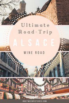 Road-Trip adventure on the Alsace Wine Road, France- In Between Pictures | inbetweenpictures.com