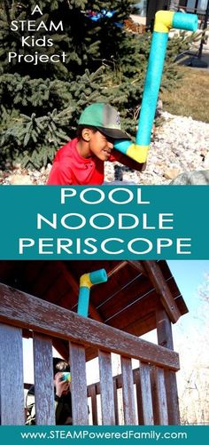 Pool Noodle Periscope - A STEAM Kids Project. The pool noodle periscope is a fantastic engineering build project that explores the sense of sight. This is one of over 50 projects featured in STEAM Kids. Steam Activities, Outdoor Activities For Kids, Sensory Activities, Learning Activities, Kids Learning, Teaching Science, Science For Kids, Science Toys, Science Fun