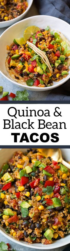 Quinoa, Black Bean and Corn Tacos - Cooking Classy