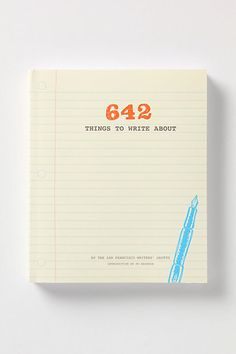 642 Things To Write About, currently working on this book myself, so much fun :)
