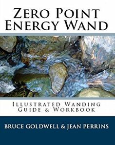Download the Kindle eBook for FREE Zero Point Energy Wand - Illustrated Wanding Guide and Workbook https://www.amazon.com/dp/B0042ANYIE/ For Iyashi Wand, AM Wand and other ZPE Wand users Fully illustrated guide on using zero-point energy wands. Over 100 diseases covered and over 200 illustrations. This guide is the first zero-point energy wand resource available world wide. No matter what type of zero-point energy wand you own, this guide is for all ZPE wand owners. Easy to understand for…