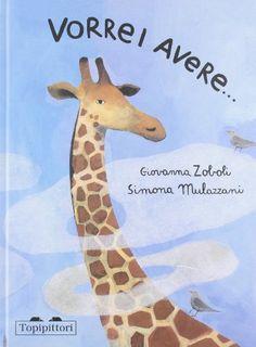 Vorrei avere... di Giovanna Zoboli http://www.amazon.it/dp/8889210478/ref=cm_sw_r_pi_dp_XWpqub00P4SQW