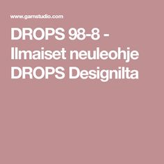 DROPS 98-8 - Ilmaiset neuleohje DROPS Designilta