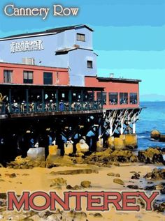 Cannery-Row-Monterey-California-United-States-Travel-Advertisement-Poster
