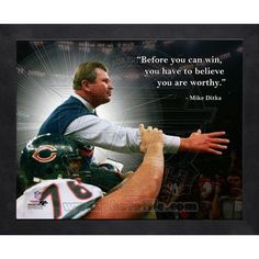Mike Ditka Pro Quote. Click to order! - $19.99