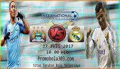 Prediksi Akurat Manchester City vs Real Madrid 27 Juli 2017