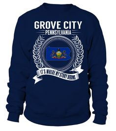 Grove City, Pennsylvania Its Where My Story Begins T-Shirt #GroveCity