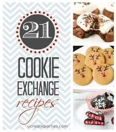 21 Cookie Exchange Recipes @Amanda Snelson Delawder  @Lexi Pixel Bowie @INDI Design Mudd