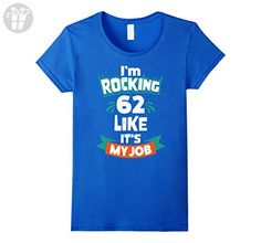 Womens Gift Idea for 62nd Birthday 62 Years Funny Birthday T-Shirt Large Royal Blue - Birthday shirts (*Amazon Partner-Link)