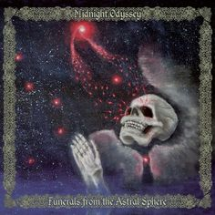Midnight Odyssey - Funerals from the Astral Sphere