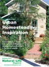 A collection of inspirational and beautifully illustrated articles from Natural Life Magazine about urban and suburban homesteading, written by people who are living the lifestyle.