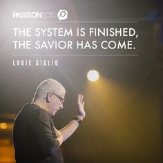 """First night of Passion 2015 was the end of """"me and mine"""". We are the Jesus generation united for His fame. Our first words were His last... IT IS FINISHED. Thank you Louie Giglio for leading us to Jesus tonight! #Passion2015!"""