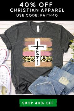 Enter this 40% off code at checkout: FAITH40 Christian Apparel, Christian Clothing, Christian Shirts, Pretty Outfits, Cool Outfits, Casual Outfits, Homemade T Shirts, Making Shirts, Cool Tees