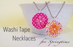 Craft Tutorial: Washi Tape Pendant Necklaces