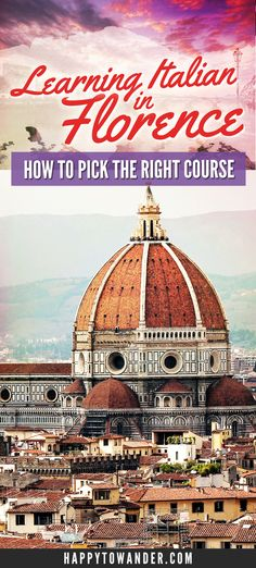 Bucket List Experiences: How to Learn Italian in Florence   Happy to Wander http://happytowander.com/bucket-list-experiences-learn-italian-florence/