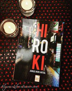 """""""Hiroki"""" la primera novela de Jorge Mur Artal (1986), con anterioridad ha escrito textos cortos y relatos, pero es aquí en su debut editorial donde descubrimos una de sus grandes pasiones Japón.  #reseña #reseñaliteraria #reseñasdelibros #YoLeo #YoReseño #libro #librosgram #librosymas #librosrecomendados #book #bookstagram #bookworm #instabook #donbuk"""