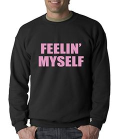 Crewneck Feelin Myself Adult Medium Black * You can get additional details at the image link.(This is an Amazon affiliate link and I receive a commission for the sales)