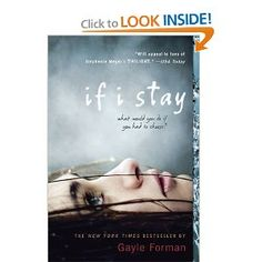 If I Stay-beautiful story.  Also read the sequel, Where She Went.