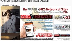 VAPING UNDERGROUND LOOKING GOOD IN VAPE MAGAZINE! Page 140