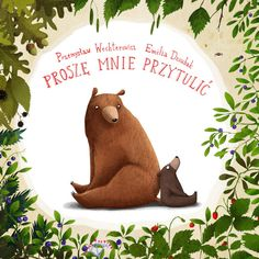 Hug me, please / children's book by Emilia Dziubak, via Behance