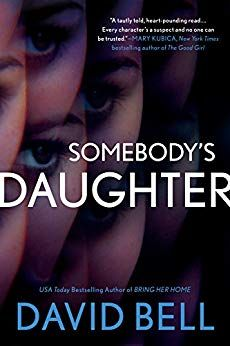 #Review / #Giveaway - Somebody's Daughter by David Bell