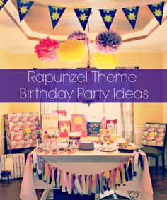 Rapunzel Theme birthday banners and party ideas