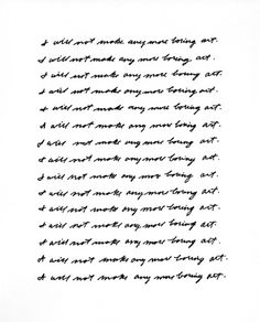 No More Boring Art.  John Baldessari.