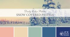 Daily Color Palette: Snow Covered Pastels. Incorporated pastels into your winter color palette. Life Rooted in Design