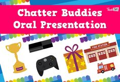 Chatter Buddies - Oral Presentation Skills