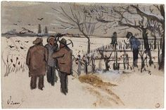 Miners in the Snow: Winter - Vincent van Gogh 1882  Watercolors, transparent and opaque watercolor, pen in brown ink on parchment paper  Van Gogh Museum, Amsterdam-Netherlands