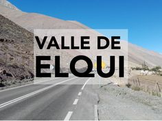 Blog post about Elqui Valley