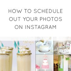 How to schedule out your photos on Instagram {Best Friends for Frosting}