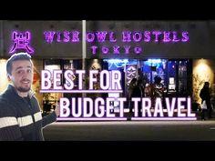 BEST HOSTEL IN TOKYO Wise Owl Hostels Tokyo    Budget Travel Guide - YouTube