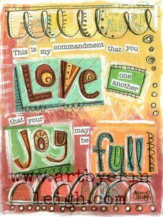 John 15:12  New Living Translation (NLT)  12 This is my commandment: Love each other in the same way I have loved you.