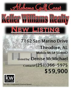 7162 San Marino Drive, Theodore, AL...MLS# 504082...$59,900...3/1...NO MONEY DOWN! HOME QUALIFIES FOR USDA FINANCING & IS LOCATED IN AWARD WINNING HOLLINGERS ISLAND ELEMENTARY SCHOOL DISTRICT! EVERYTHING in this home has been redone! New metal roof, per seller. New carpet, paint, light fixtures, blinds & tile! Every wall & ceiling has been textured & looks new! Spacious laundry room w/new water heater! New deck overlooking nearly half an acre of land. Contact Denise McMichael at…
