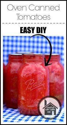 Oven Canned Tomato Method- think I'll try this along with some of the water bath stuff, like prepping jars and pre-cooking tomatoes