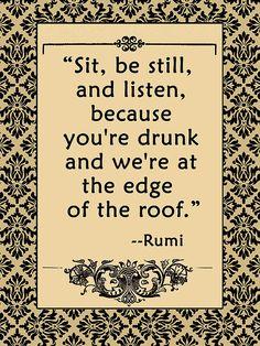 #rumi #drunk #wisdom