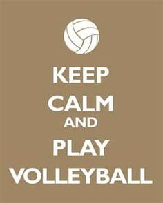 Keep Calm and Play Volleyball, premium art print (khaki) Volleyball Posters, Play Volleyball, Volleyball Quotes, Keep Clam, Keep Calm Signs, Inspirational Posters, I Love To Laugh, My Passion, Picture Quotes