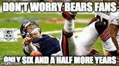Sorry Bear Fans! LOL
