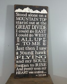 Bob Seger Lyric sign, quote from Roll Me Away, Rustic Hand Painted Distressed Sign