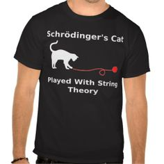 >>>best recommended          Schrödinger's Cat Played With String Theory T Shirt           Schrödinger's Cat Played With String Theory T Shirt We have the best promotion for you and if you are interested in the related item or need more information reviews from the x customer who...Cleck Hot Deals >>> http://www.zazzle.com/schrodinger_s_cat_played_with_string_theory_tshirt-235889010803041622?rf=238627982471231924&zbar=1&tc=terrest
