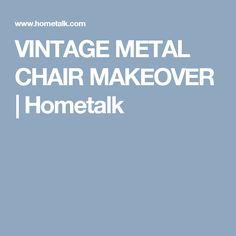 VINTAGE METAL CHAIR MAKEOVER   Hometalk
