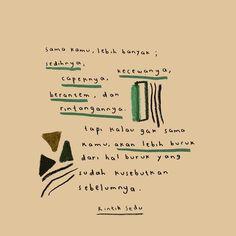 Quotes Lucu, Quotes Galau, Bae Quotes, Tumblr Quotes, Self Love Quotes, People Quotes, Reminder Quotes, Self Reminder, Relationship Paragraphs