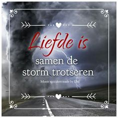 Liefde is. (Made by LM) Love You More, Love Is All, Dutch Quotes, Feeling Loved, Neon Signs, Relationship, Thoughts, Feelings, Funny