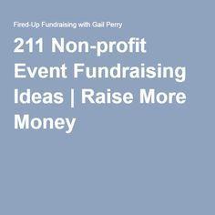 211 Non-profit Event Fundraising Ideas | Raise More Money