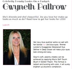 Get 3 Gwyneth Paltrow make up looks for low budget!